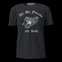 All My Friends Are Dead Unisex T Shirt by Western Evil