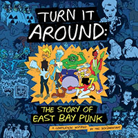 Turn It Around, The Story Of East Bay Punk 2xLP (Blue Vinyl)