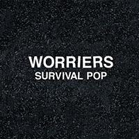 Worriers- Survival Pop LP (Oxblood Vinyl)