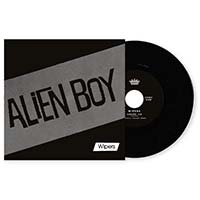 "Wipers- Alien Boy 7"" (Record Store Day 2019 Release)"