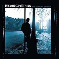 Avoid One Thing- Right Here Where You Left Me LP (180gram Vinyl)