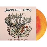 Lawrence Arms- Skeleton Coast LP (Indie Exclusive Opaque Sunburst Vinyl)