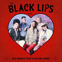 Black Lips- Sing In A World That's Falling Apart LP
