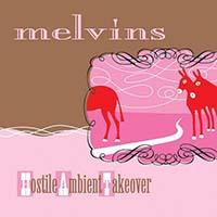 Melvins- Hostile Ambient Takeover LP (Baby Pink Vinyl)