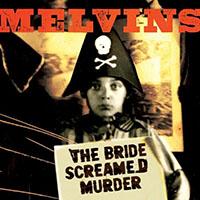 Melvins- The Bride Screamed Murder LP (Red Vinyl)
