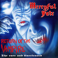 Mercyful Fate- Return Of The Vampire, The Rare And Unreleased LP (Clear With Blue Smoke Vinyl)