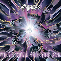Anthrax- We've Come For You All LP
