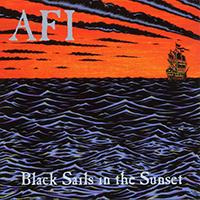 AFI- Black Sails In The Sunset LP (Color Vinyl)