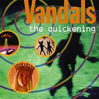 Vandals- The Quickening LP (Green Vinyl)