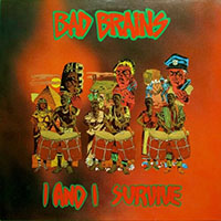 Bad Brains- I And I Survive LP