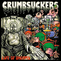 Crumbsuckers- Life Of Dreams LP (Orange Vinyl)