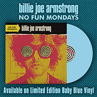 Billie Joe Armstrong- No Fun Mondays LP (Indie Exclusive Baby Blue Vinyl) (Green Day)