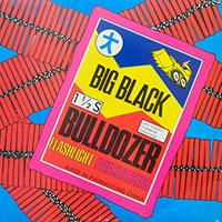 Big Black- Bulldozer LP