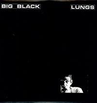Big Black- Lungs LP