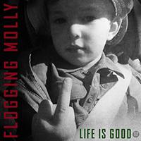 Flogging Molly- Life Is Good LP (Ltd Ed Color Vinyl)