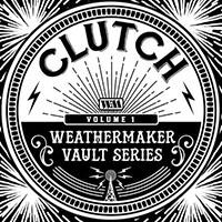 Clutch- Weathermaker Vault Series Volume 1 LP