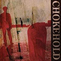 Chokehold- S/T LP (Color Vinyl)