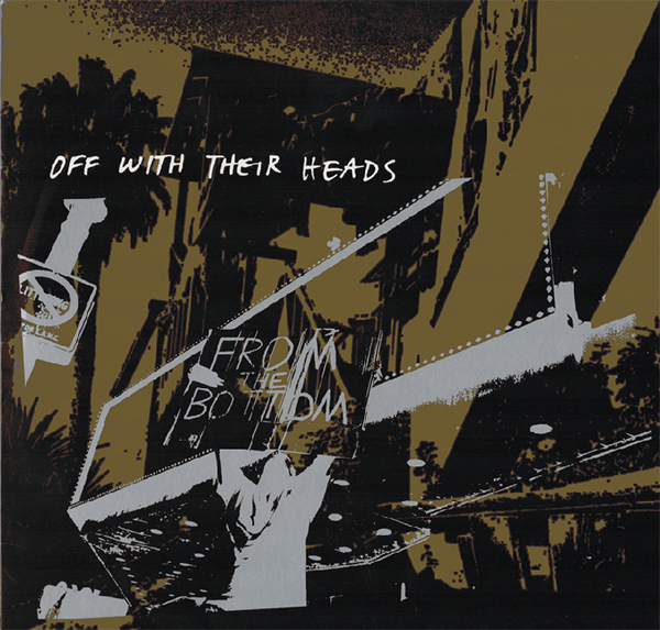 Off With Their Heads- From The Bottom LP (10th Anniversary Reissue- Silver Vinyl)