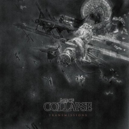 Age Of Collapse- Transmissions LP