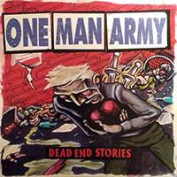 One Man Army- Dead End Stories LP (Color Vinyl)