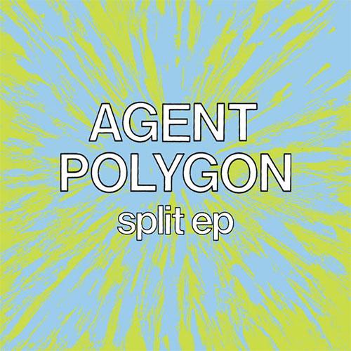 "Agent / Polygon- Split EP 7"" (Sale price!)"