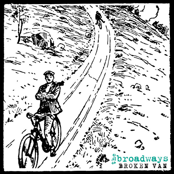 Broadways- Broken Van LP (Clear Blue With Black Smoke Vinyl)