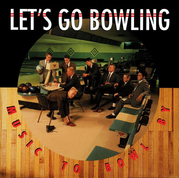 Let's Go Bowling- Music To Bowl By LP (Blue Marble Vinyl)