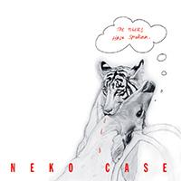 Neko Case- The Tigers Have Spoken LP