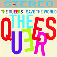 Queers- Save The World LP (Color Vinyl)