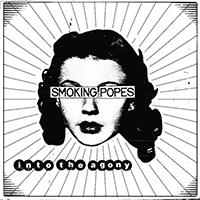 Smoking Popes- Into The Agony LP (White Vinyl)