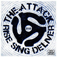 "Attack- Rise Sing Deliver 7"" (Blue Vinyl) (Sale price!)"