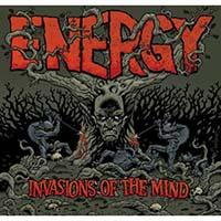 Energy- Invasions Of The Mind LP & CD (Orange Vinyl)
