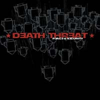 Death Threat- Peace & Security LP (Color Vinyl)