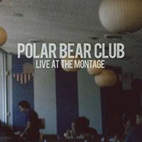 Polar Bear Club- Live At The Montage LP (Blue Vinyl)