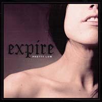 Expire- Pretty Low LP (Color Vinyl)