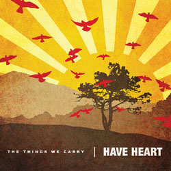 Have Heart- The Things We Carry LP (Coke Bottle Clear Vinyl)