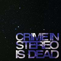 Crime In Stereo- Is Dead LP (Color Vinyl)