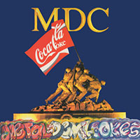 MDC- Metal Devil Cokes LP