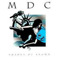 MDC- Shades Of Brown LP