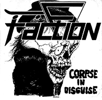 Faction- Corpse In Disguise 12""