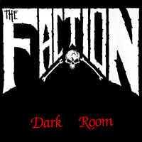 Faction- Dark Room 12""
