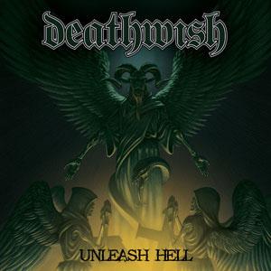 Deathwish- Unleash Hell LP