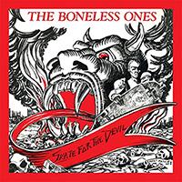 Boneless Ones- Skate For The Devil LP