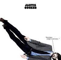 Jarvis Cocker- Further Complications 2xLP (Etched Vinyl) (Black Friday Record Store Day 2020 Release)
