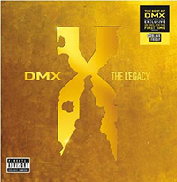 DMX- The Legacy 2xLP (Black Friday Record Store Day 2020 Release)