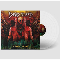 Deep Sleep- Naked Tyrant LP (Clear Vinyl) (Black Friday Record Store Day 2020 Release)