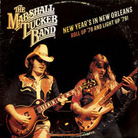 Marshall Tucker Band- New Years In New Orleans, Roll Up '78 And Light Up '79 2xLP (Black Friday Record Store Day 2019 Release)