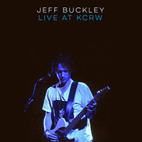 Jeff Buckley- Live At KCRW, Morning Becomes Eclectic LP (Black Friday Record Store Day 2019 Release)