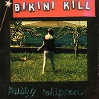 Bikini Kill- Pussy Whipped LP