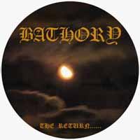 Bathory- The Return LP (Pic Disc) (UK Import